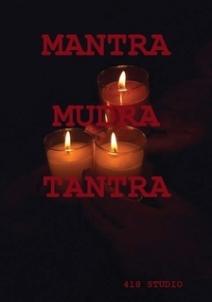 mantra mudra tantra