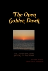 THE OPEN GOLDEN DAWN